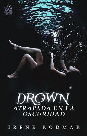 Drown: Atrapada en la Oscuridad - #PGP2019 by irodmar
