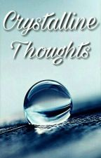 Crystalline Thoughts (Poems) by Penlighten