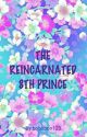 The reincarnated 8th prince  by bobobon123