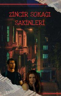 ZİNCİR SOKAĞI SAKİNLERİ(TAMAMLANDI) cover