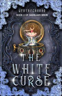 The White Curse (Gazellian Series #2) cover