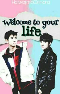 Welcome To Your Life [ChanSoo] cover