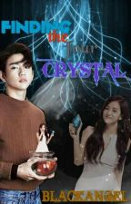 Finding the 4 crystal(COMPLETED) by _GreyBitxh_