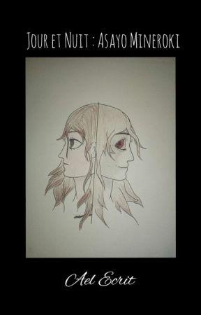[MHA] Jour Et Nuit : Asayo Mineroki by Ael_Ecrit