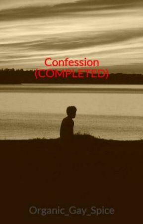 Confession (Completed) by The_Reapers_Scythe_