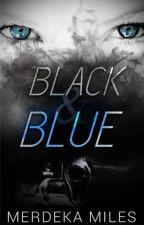 Black & Blue ( ON HOLD ) by melaka89