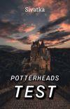 POTTERHEADS TEST cover