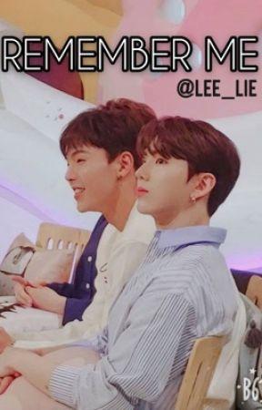 REMEMBER ME ✔ by Lee_lie