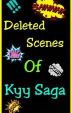 Deleted Scenes Of Kyy Saga by writer_shivani
