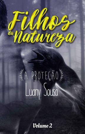 Filhos da Natureza - A Proteção Vol.2 by LuanySousa23