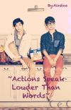 ~Actions Speak Louder Than Words~ ChaBin FF cover