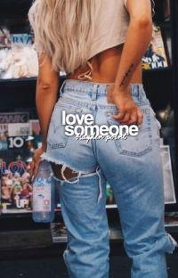 LOVE SOMEONE.  cover