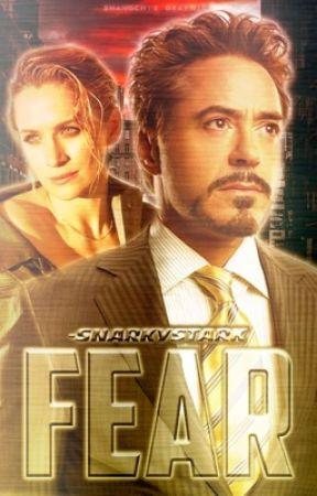 Fear → 𝐓. 𝐒𝐓𝐀𝐑𝐊 ✓ by -snarkystark