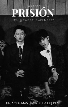 Prisión- [kaisoo.] by Sweet_Darkness7
