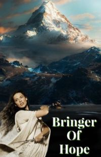 Bringer Of Hope {A Middle Earth Fanfic} cover