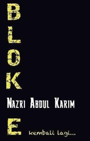 BLOK E : KEMBALI by Nazrie_Karim15