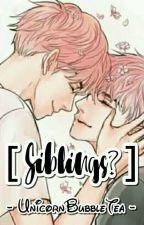 Siblings? [ ChanBaek of EXO ] by unicornbubbletea