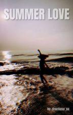 SUMMER LOVE (✅) by zirectioner_04