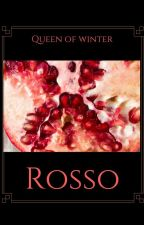 Rosso by queenofwinter81