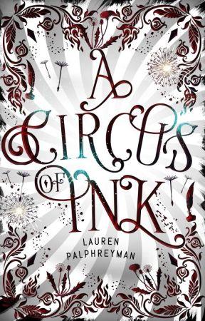 A Circus of Ink   A  Dark Adult Fantasy Romance by LEPalphreyman