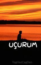 UÇURUM by YagHazCagDen