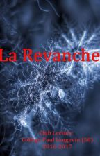 La Revanche by clublecturepl58