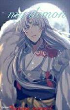 my demon ~sesshomaru x reader~ by February_animegirl