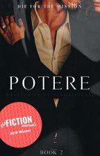 Potere | Book II by taintedkissesxo