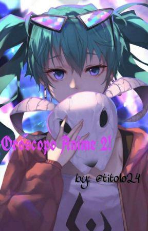 Oroscopo Anime 2!☆  by titolo24