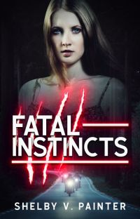Fatal Instincts (Book 1, the Fatal Trilogy Series) cover