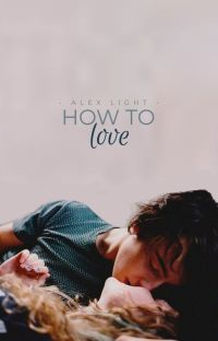 How to Love ✔️ cover