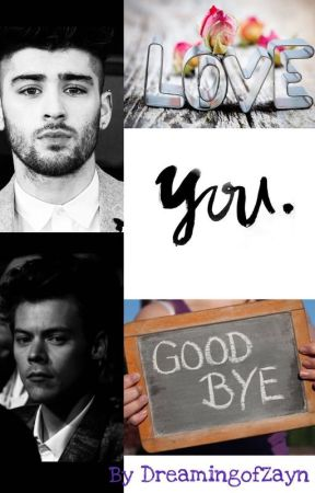 Love You Goodbye-Book 4 In the Sexy As Series by DreamingofZayn