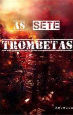 As Setes Trombetas  by R_Antonella
