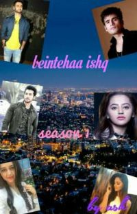 Beintehaa Ishq (Season 1) cover