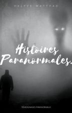 Histoires Paranormales by Helfye