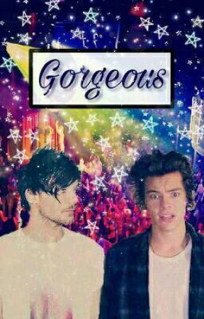 Gorgeous - Larry OS by Larryismylife222