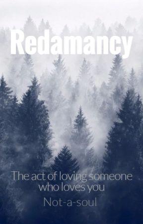 Redamancy by Not-a-soul