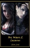 Orc Wars 2 : Lazarus cover