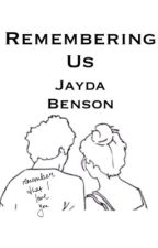 Remembering Us - sequel to Finding my Love (Taylor caniff fanfic) by jayhemmo