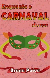 Enquanto o Carnaval Durar cover