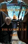 Draco Malfoy and the Goblet of Fire (BOOK 4 of 7) cover