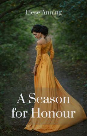 A Season for Honour by lieseanning
