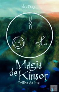 Magia de Kinsor: Trilha da Luz cover