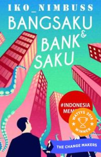 Bangsaku & Bank Saku {Wattys Award Winner} cover