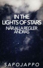 In the light of stars, när alla regler ändras av Sapojappo