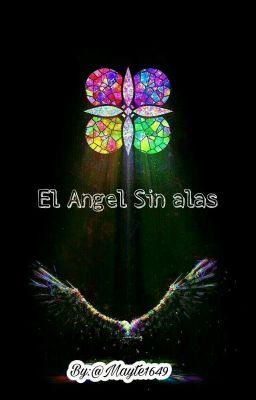 El Angel Sin Alas.[ErrorInk]