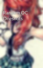 Random OC Oneshots by LuckyStar66123