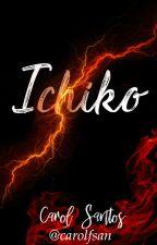 Ichiko by carolsantos