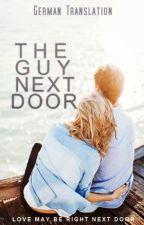 The Guy Next Door   deutsche Übersetzung von IthilRin