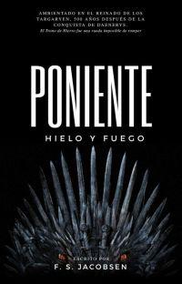 PONIENTE I : Hielo y Fuego cover